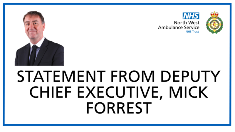 Statement from Deputy CEO Mick Forrest